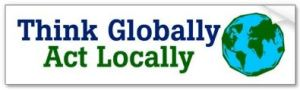 think_globally_act_locally_bumper_sticker-p128842770157535388z74sk_4001